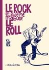 Le Rock Et Si Je Ne Mabuse Le Roll