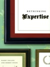 Rethinking Expertise