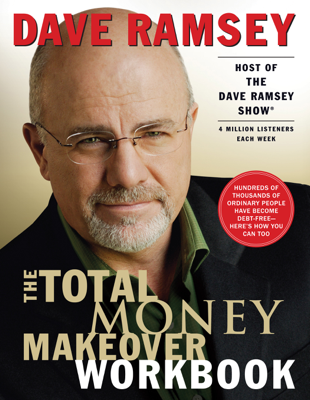 The Total Money Makeover Workbook - Dave Ramsey book