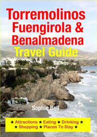 Torremolinos, Fuengirola & Benalmadena Travel Guide