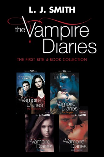 L. J. Smith - Vampire Diaries: The First Bite 4-Book Collection