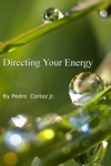 Directing Your Energy