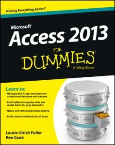 Access 2013 For Dummies da Laurie A. Ulrich & Ken Cook