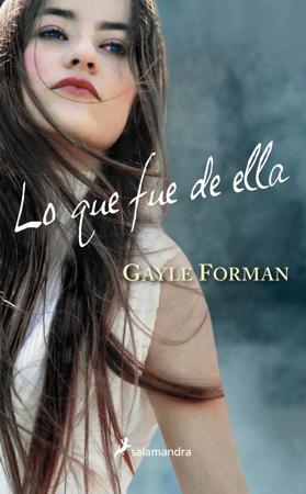 Lo que fue de ella - Gayle Forman