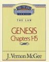 Thru The Bible Vol 01 The Law Genesis 1-15