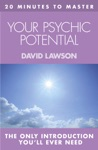 20 MINUTES TO MASTER  YOUR PSYCHIC POTENTIAL