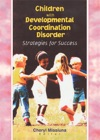 Children With Developmental Coordination Disorder