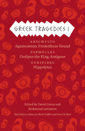 Greek Tragedies 1: Aeschylus: Agamemnon, Prometheus Bound; Sophocles: Oedipus the King, Antigone; Euripides