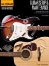 Hal Leonard Guitar Method - Setup  Maintenance