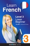 Learn French -  Level 3 Lower Beginner French Enhanced Version