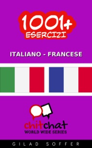 1001+ Esercizi Italiano - Francese da Gilad Soffer