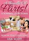 A Bundle Of Flirts 15 Romantic Short Stories From The Flirts Collections