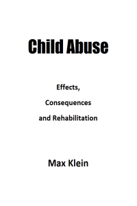 Child Abuse: Effects, Consequences and Rehabilitation Book Review