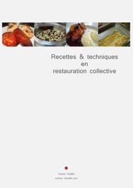 Recettes & techniques en restauration collective