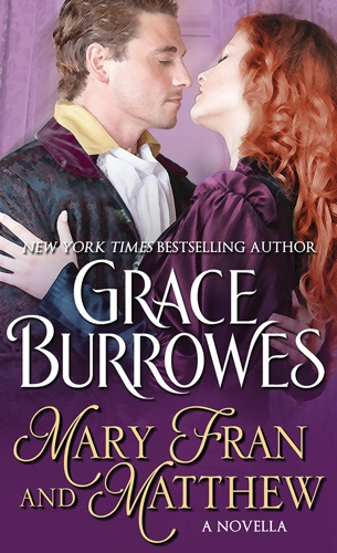 Grace Burrowes - Mary Fran and Matthew