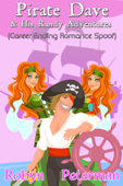 Pirate Dave and his Randy Adventures (Career Ending Romance Spoof)