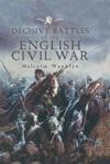 Decisive Battles Of The English Civil War