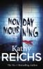 Kathy Reichs - Monday Mourning artwork