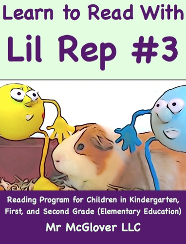 Mr McGlover - Learn to Read With Lil Rep #3