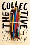 The Collective A Novel