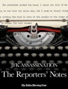 JFK Assassination The Reporters Notes
