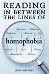 Reading In Between The Lines Of Homophobia