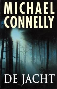 De Jacht Door Michael Connelly Boekomslag