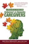 A Practical Guide For Alzheimers  Dementia Caregivers