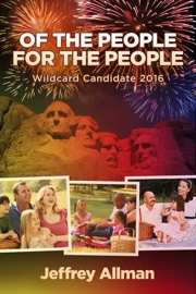 Of the People for the People Wildcard Candidate 2016