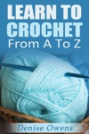 Learn To Crochet From A-Z