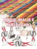 Magie, Malie e Malocchio