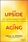 The Upside Of Aging
