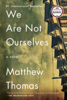 We Are Not Ourselves book cover