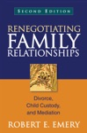 Renegotiating Family Relationships Second Edition