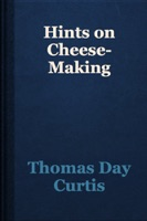 Hints on Cheese-Making