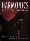Harmonics Rise Of The Magician