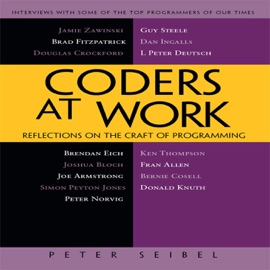 Coders at Work - Peter Seibel