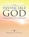 The Invincible God
