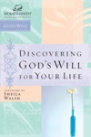 Discovering Gods Will For Your Life