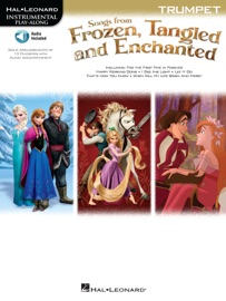 SONGS FROM FROZEN, TANGLED AND ENCHANTED - TRUMPET SONGBOOK