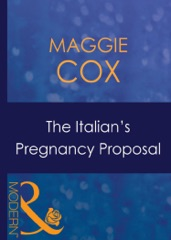 The Italian's Pregnancy Proposal (Bought for Her Baby, Book 1)