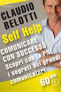 Comunicare con successo. Scopri con la PNL i segreti dei grandi comunicatori. Book Cover