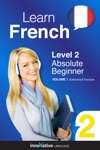 Learn French -  Level 2 Absolute Beginner French Enhanced Version