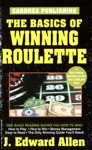 The Basics Of Winning Roulette