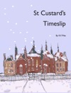 St Custards Timeslip