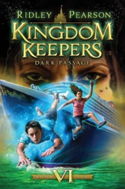 Kingdom Keepers Vi Dark Passage
