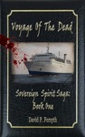 Voyage Of The Dead Book One Sovereign Spirit Saga