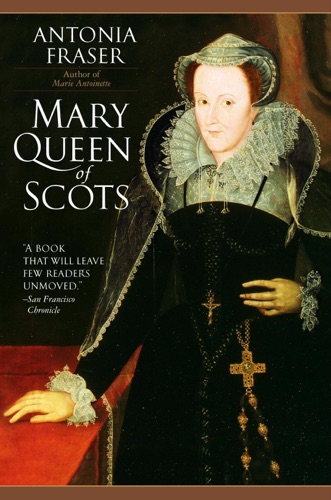 Antonia Fraser - Mary Queen of Scots