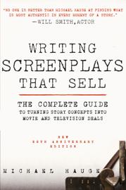 Writing Screenplays That Sell, New Twentieth Anniversary Edition book