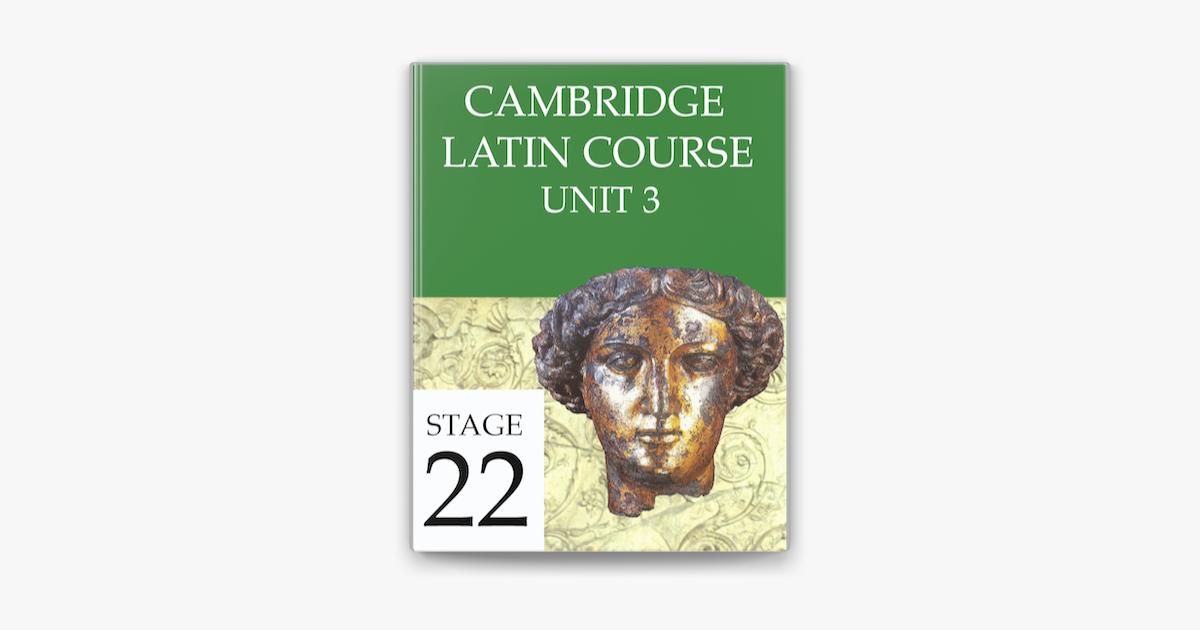 Cambridge Latin Course Unit 3 Stage 22 On Apple Books